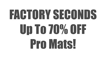 Up to 70% Off Pro Mats!